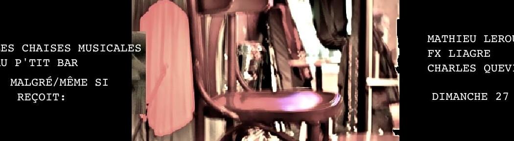 «Les chaises musicales» au Petit bar